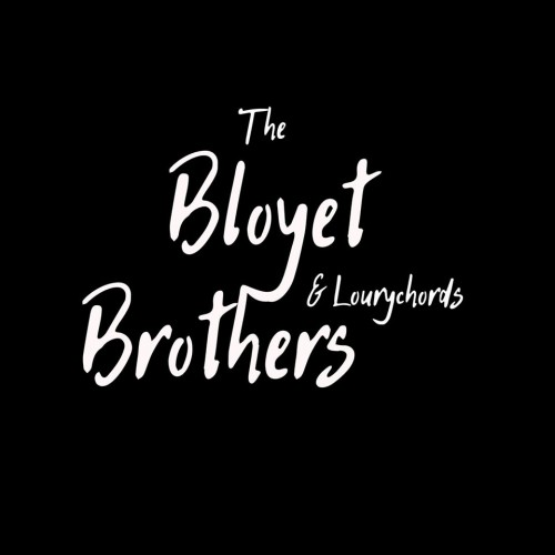 Bloyet Brothers & Lourychords