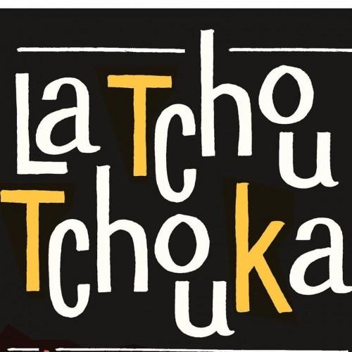 La Tchoutchouka